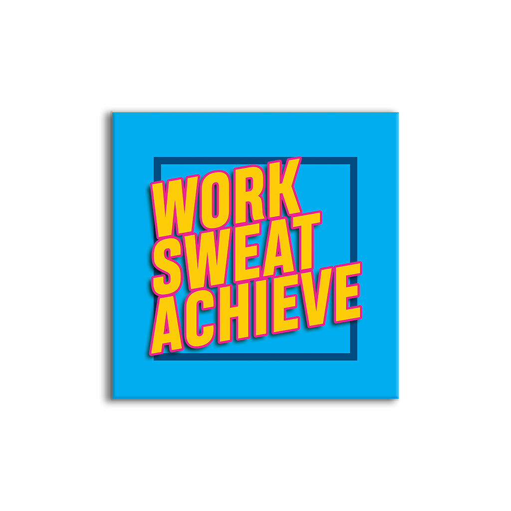 Work Sweat Achieve | Wall Tile