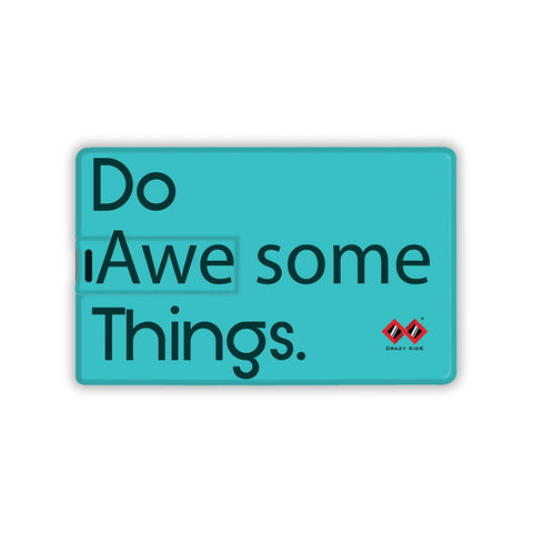Do Awesome Things | Card Pendrive
