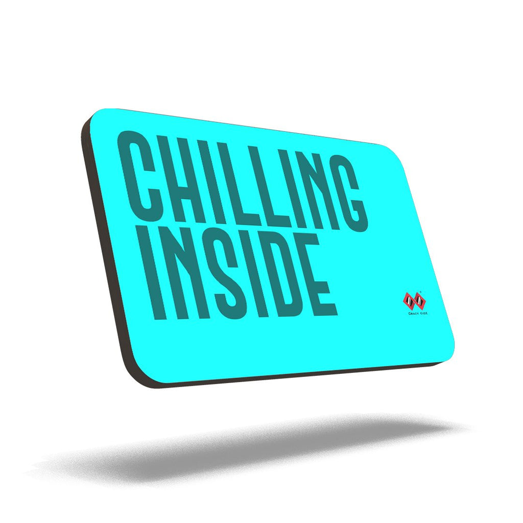 Chilling Inside | Trendy Quad Magnet