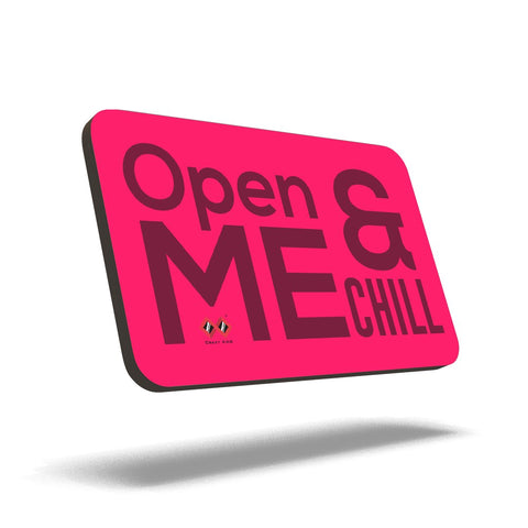 Open Me & Chill | Trendy Quad Magnet
