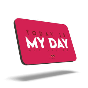 Today is My Day | Trendy Quad Magnet