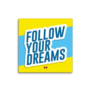 Follow Your Dreams | 3D Wall Tile