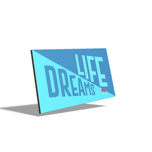 Dreams vs Life | Wall Decor