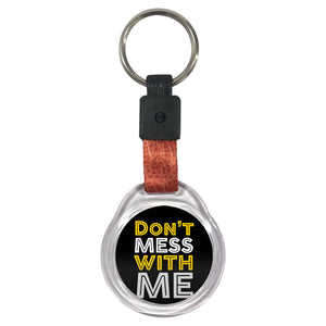 Don't Mess With Me | Crystal Key Chain