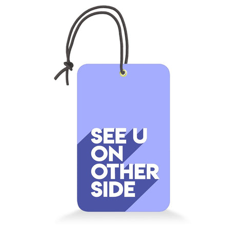 See U On Other Side | Trendy Luggage Tag