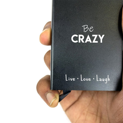 Be Crazy | Almy Pop up Card Wallet
