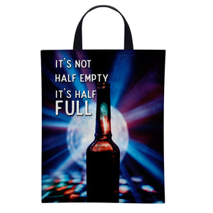 It's not half empty it's half full | Satin Bag