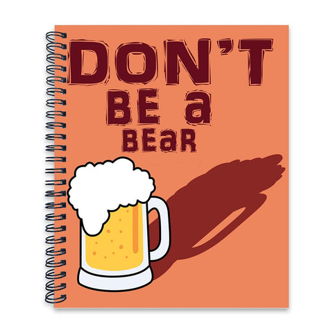 Dont be a bear | Wiro Note Book