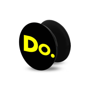 Do. | Pop Socket