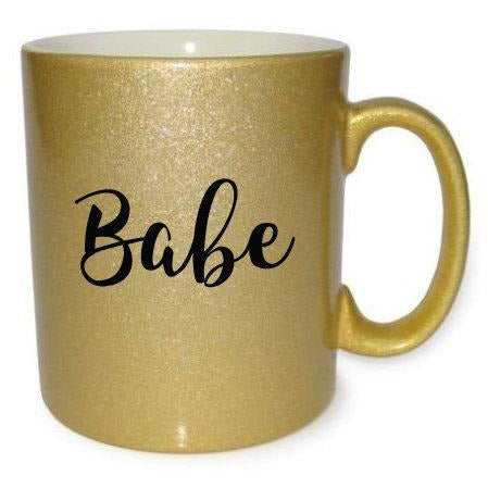 Babe Gold Coffee/Tea Mug - Quote My Gift