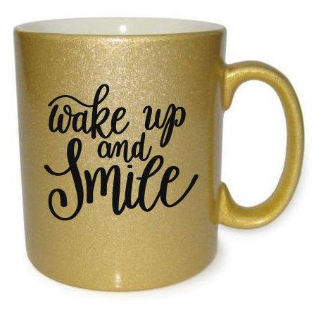 Wake Up And Smile Gold Coffee Mug - Quote My Gift