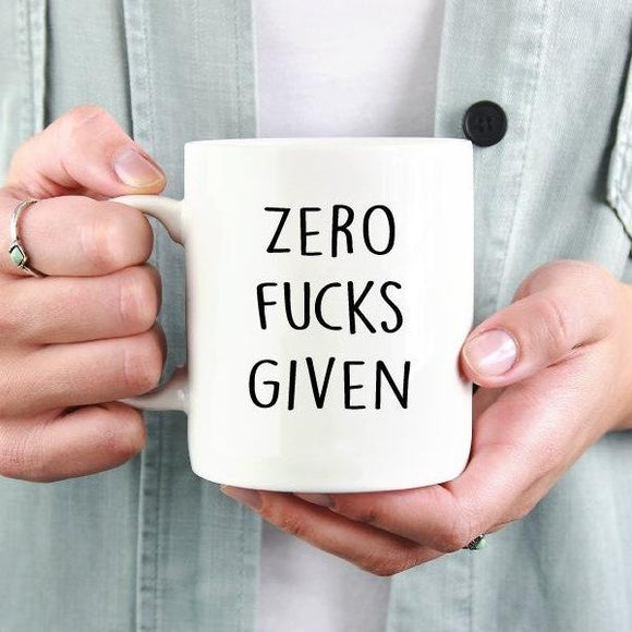 Zero Fucks Given Funny Mug - Quote My Gift