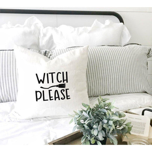 Witch Please Funny Halloween Pillow Case - Quote My Gift