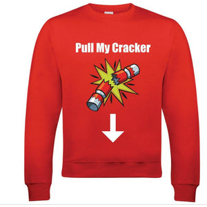 Pull My Cracker Funny Unisex Christmas Jumper - Quote My Gift