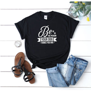 Women's Funny Dog TShirt - Quote My Gift