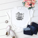 Dogs Are My Favourite People  Women's T-Shirt - Quote My Gift