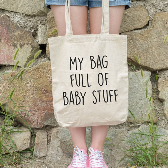 Baby Stuff Funny Tote Bag - Quote My Gift