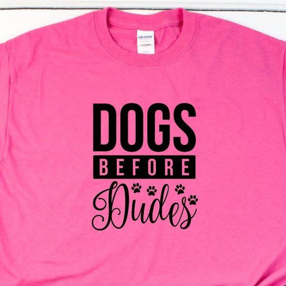 Dogs Before Dudes Funny Womne's T-Shirt - Quote My Gift