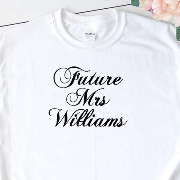 Personalised Future Mrs T-Shirt - Quote My Gift