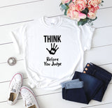 Don't Judge Think Autism T-Shirt - Quote My Gift