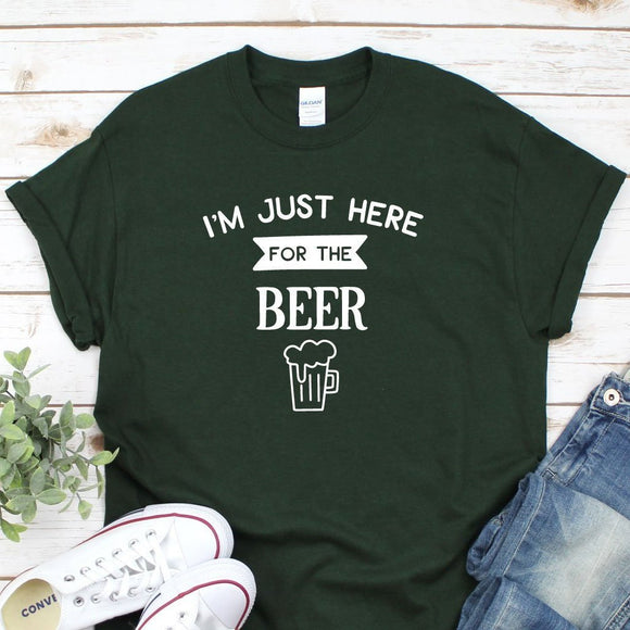 I'm Just Here For The Beer Funny Unisex T-Shirt - Quote My Gift