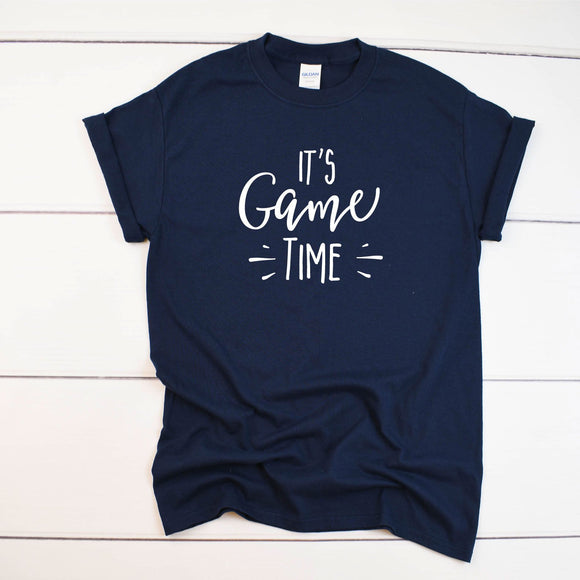 It's Game Time Game Day T-Shirt - Quote My Gift