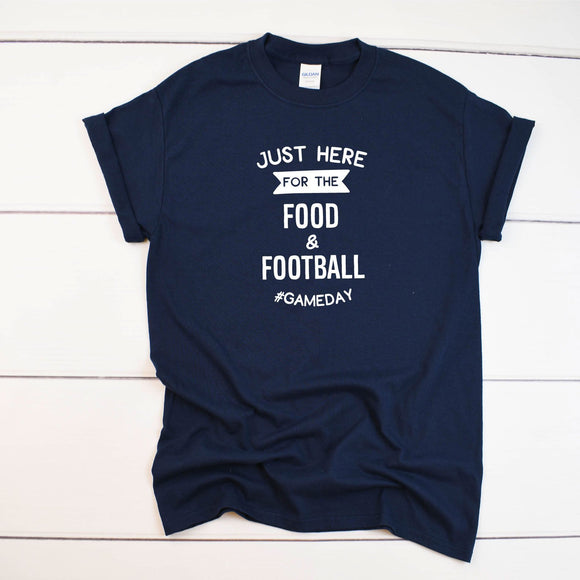 Just Here For The Food Funny Football T-Shirt - Quote My Gift