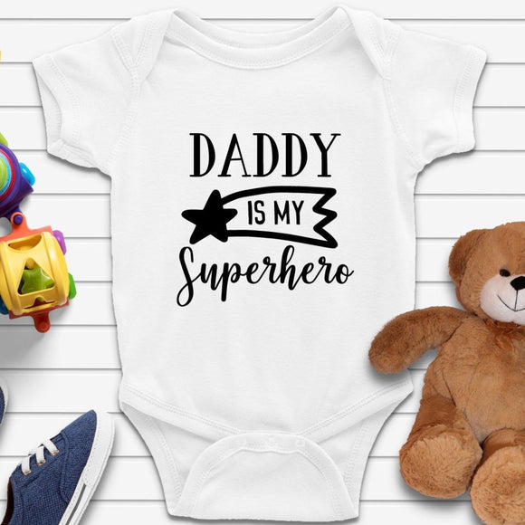 Daddy Is My Suprerhero Babies Onesie - Quote My Gift