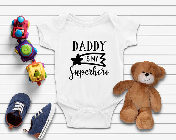 Daddy Is My Suprerhero Funny Baby Onesie - Quote My Gift
