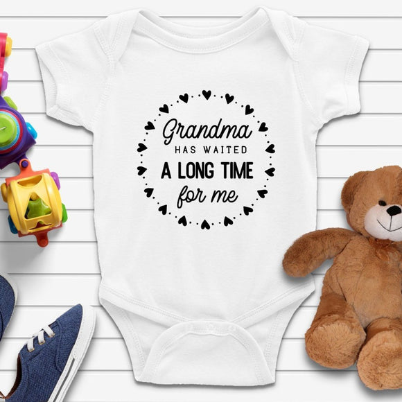 Grandma Has Waited For Me Funny Quote Baby Onesie - Quote My Gift