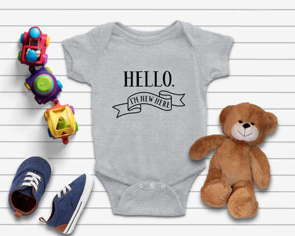 Hello I'm New Here Funny New Born Baby Onsie - Quote My Gift