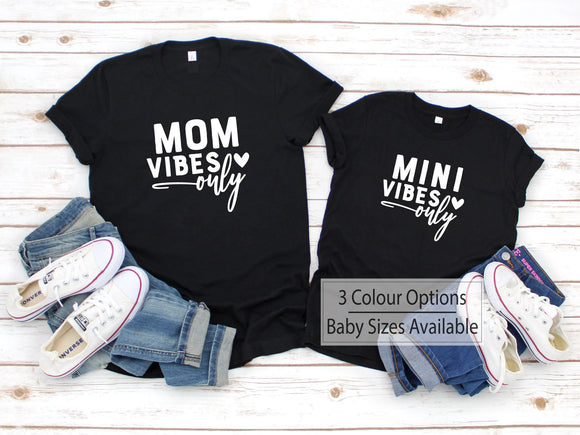 Mom Vibes Only Funny MAtching Family Shirts - Quote My Gift