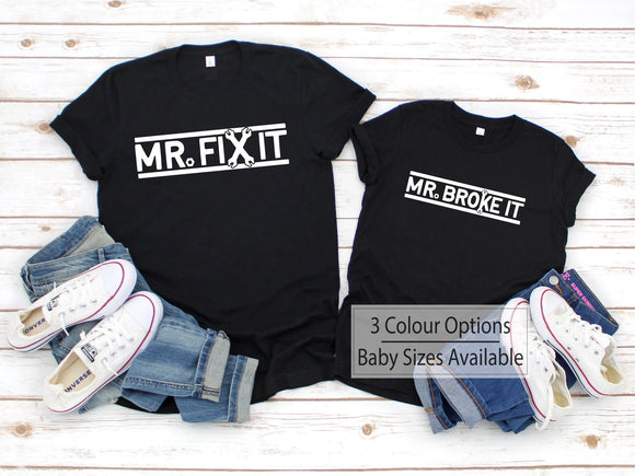 Mr Fix It Mr Broke It Matching Shirts - Quote My Gift