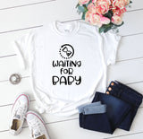 Waiting For Baby Funny Maternity T-Shirt - Quote My Gift