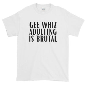 Adulting Is Brutal Funny T Shirt - Quote My Gift
