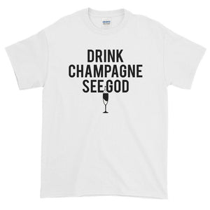 Drink Champagne See God Women's T Shirt - Quote My Gift