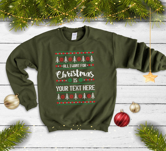 Custom Text Christmas Sweatshirt - Quote My Gift