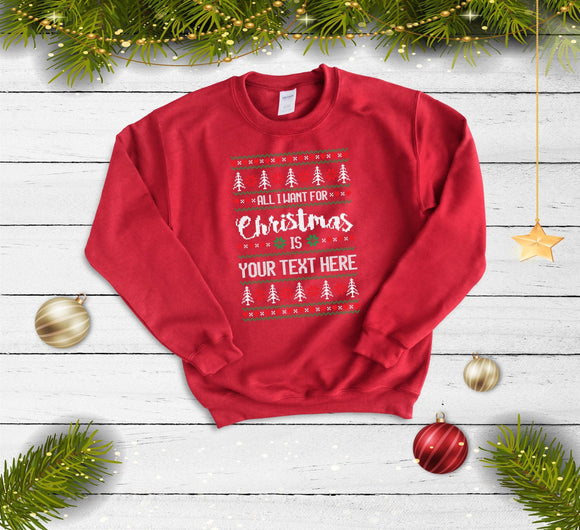 Ugly Christmas Sweater, Funny Christmas Jumper, Ugly Xmas Sweater, Custom Christmas Sweatshirt, Design Your Own Christmas,Your Text - Quote My Gift