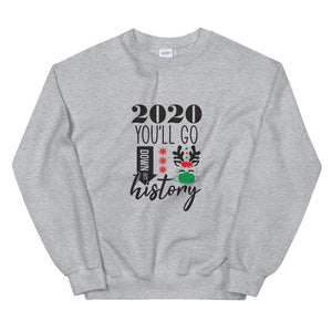 2020 You'll Go Down In History Christmas Jumper