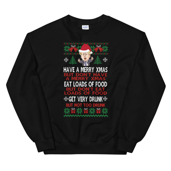 Have A Good Xmas Funny Boris Johnson Xmas Sweater