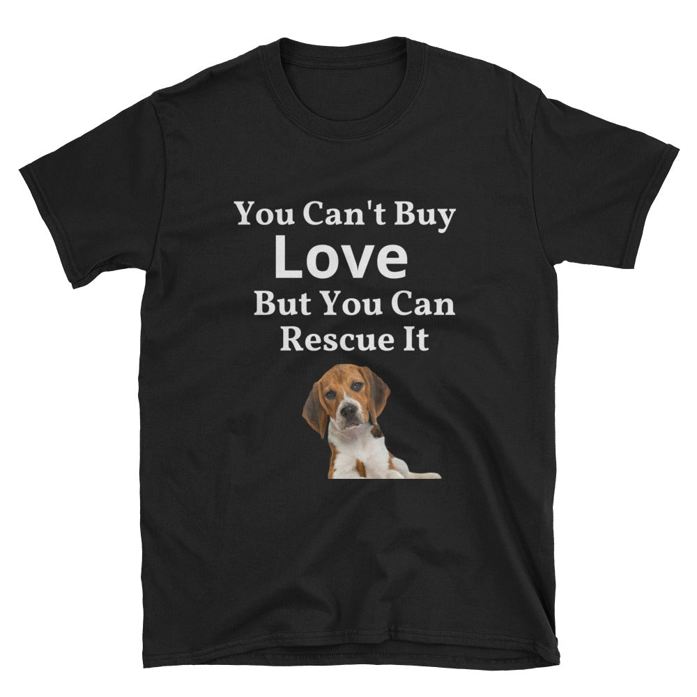 """You Can't Buy Love"" Short-Sleeve Unisex T-Shirt"