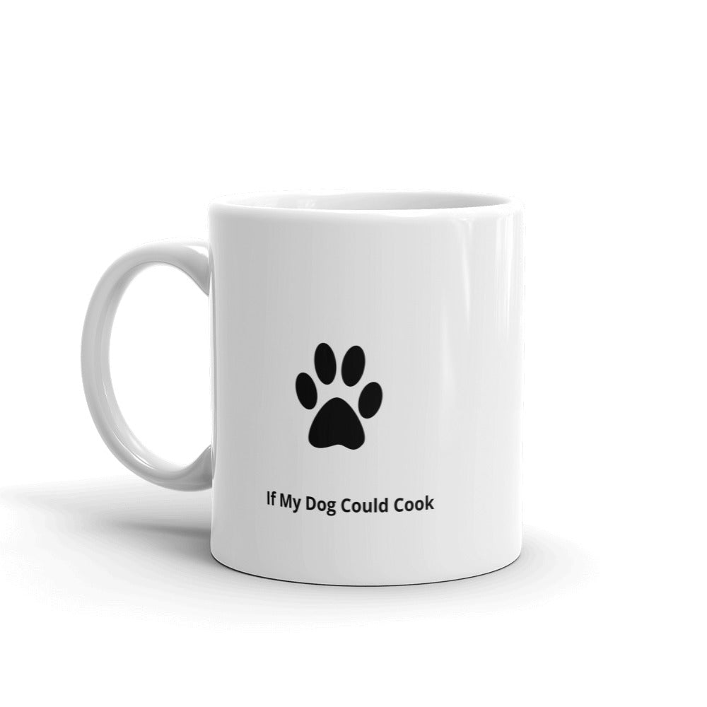 """Week End Dog Mug"""