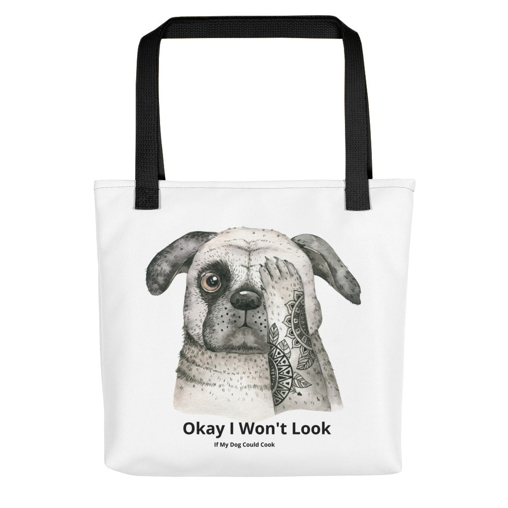 """I've Got My Eye On You Tote Bag"""