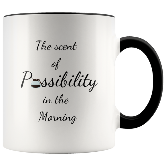 The Scent of Possibility Coffee Mug