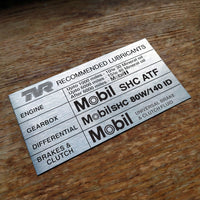 "TVR Griffith ""Recommended Lubricants"" replica aluminium plate"