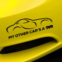"""My other car's a TVR"" - Tuscan - exclusive decal"