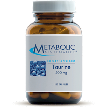 Taurine 500 mg 100 caps Metabolic Maintenance