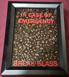 In Case of Emergency... Coffee Shadowbox