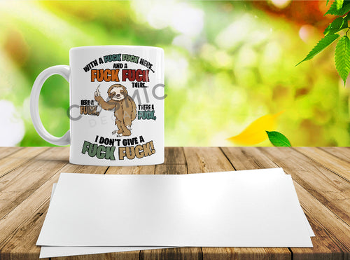 Fuck Fuck Sloth 11oz Mug