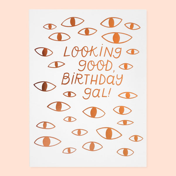 Looking Good Birthday Card Swank Boutique